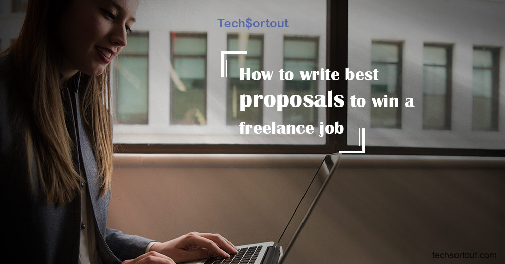 How to write best proposals to win a freelance job