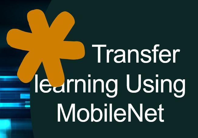 Transfer learning MobileNet